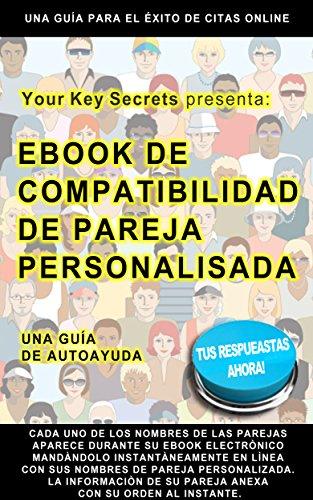 Your Key Secrets - Electronico Ebook En Linea Personificado Compatibilidad De Pareja: Una Guia De Ayuda Personal por Yorkys Ramirez
