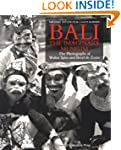 Bali: The Imaginary Museum: The Photo...