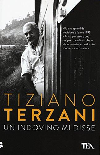 Un indovino mi disse (Opere di Tiziano Terzani pocket) por Tiziano Terzani