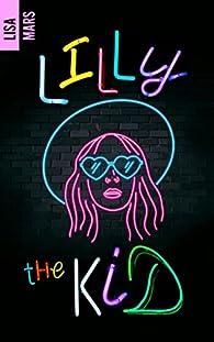 Lilly the Kid par Lisa Mars