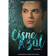 Cisne Azul - II (Apple White Livro 4) (Portuguese Edition)