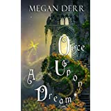 Once Upon a Dream (English Edition)