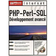 PHP-Perl-SQL. Développement avancé, avec CD-ROM