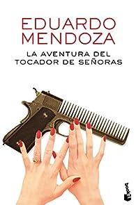La aventura del tocador de señoras par Eduardo Mendoza