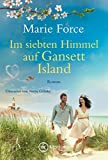 Im siebten Himmel auf Gansett Island (Die McCarthys 15) von Marie Force