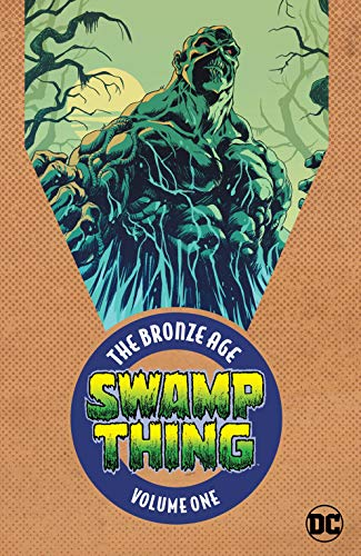 Swamp Thing: The Bronze Age Vol. 1 (Swamp Thing (1972-1976))