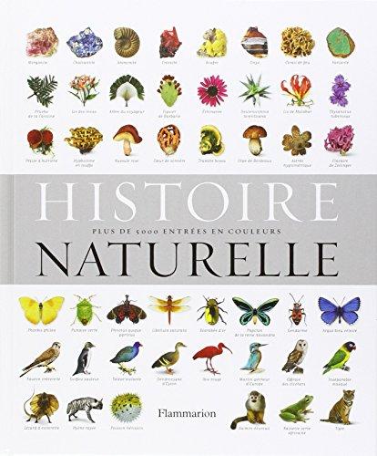 Histoire naturelle : Plus de 5000 entrées en couleurs par Collectif