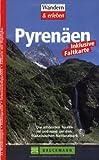 Pyrenäen: Die schönsten Touren in und rund um den französischen Nationalpark - Michael Pröttel