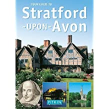 Your Guide to Stratford Upon Avon