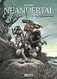 Neandertal: Band 2. Der Lebenstrank