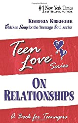 Teen Love: On Relationships - A Book for Teenagers (Teen Love (Paperback))