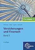 Versicherungen und Finanzen : Band 2