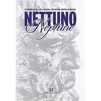 Bologna. La Fontana Del Nettuno-The Neptune Fountain. Ediz. Illustrata