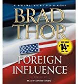 [(Foreign Influence)] [Author: Brad Thor] published on (July, 2012)