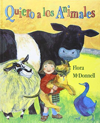 Quiero a Los Animales/I Love Animals (Los Especiales De a La Orilla Del (A la orilla del viento) por Flora McDonnell