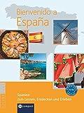 Bienvenido a España - Spanien zum Lernen, Entdecken und Erleben: Landeskunde auf Spanisch. Niveau A2 - B2 - Rafael Jiménez Salesch