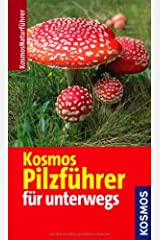 Kosmos Pilzführer für unterwegs (Kosmos-Naturführer) by Hans E. Laux(1. April 2011) Unbekannter Einband
