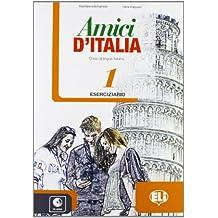 Amici d'Italia, Bd.1 : Eserciziario, m. Audio-CD