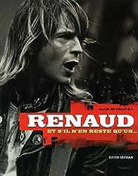 Renaud et s'il n'en reste qu'un...
