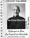 Gefangen in Sian , Chiang Kai shek