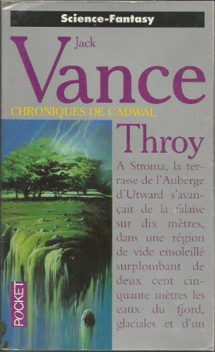 Les chroniques de Cadwal, Tome 4 : Throy