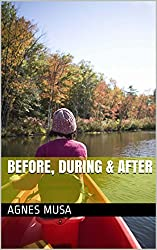 Before, During & After (English Edition)