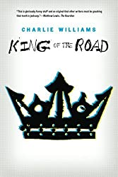 King of the Road (The Mangel Series) by Charlie Williams (2011-07-12)