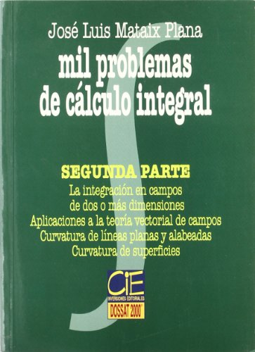 Mil problemas de calculo integral - segunda parte - por Aa.Vv.