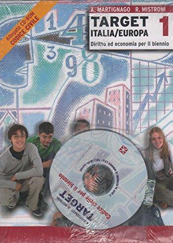 Target. Italia/Europa. Volume unico. Per le Scuole superiori. Con CD-ROM