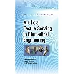 Artificial Tactile Sensing in Biomedical Engineering (McGraw-Hill Biophotonics)
