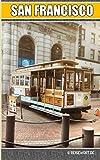 San Francisco: Der kompakte Reiseführer - Thomas Sluga