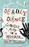 Agatha Raisin and the Deadly Dance - 01/06/2009