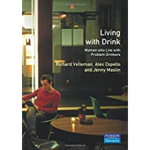 Living With Drink: Women Who Live With Problem Drinkers