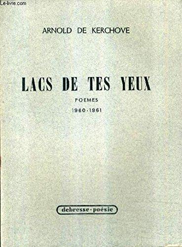 LACS DE TES YEUX - POEMES 1960-1961.
