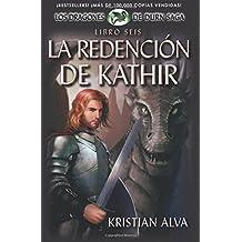 La Redencion de Kathir, Libro Seis de la Saga Dragones de Durn: Volume 6