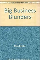 Big Business Blunders
