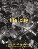 Life of the City: New York Photographs from The Museum of Modern Art (Photography)