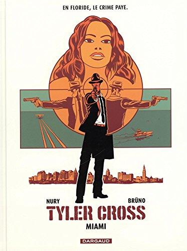 Tyler Cross (3) : Miami