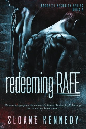 Redeeming Rafe: Volume 2 (Barretti Security Series)