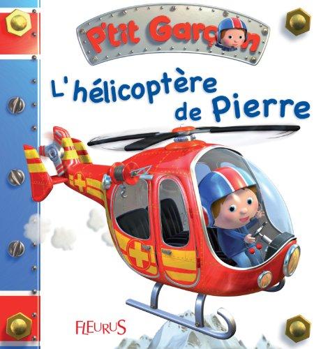 L'hlicoptre de Pierre