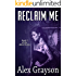 Reclaim Me (The Jaded Series Book 2)