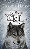 The Steele Wolf (The Iron Butterfly Series Book 2) (English Edition)
