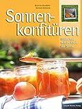 Sonnen-Konfitüren: Einkochen mit der Kraft der Sonne