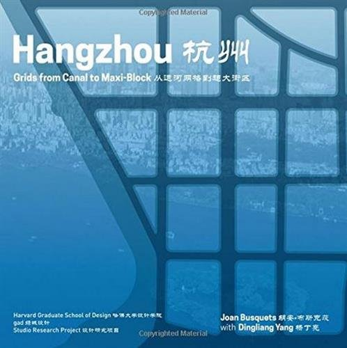 Redesigning gridded cities : Hangzhou underlays