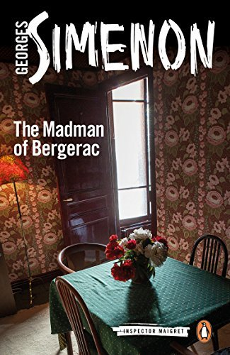The Madman of Bergerac: Inspector Maigret #15 by Simenon, Georges (January 1, 2015) Paperback