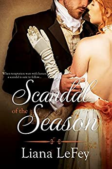 Scandal of the Season by [LeFey, Liana]