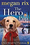 The Hero Pup