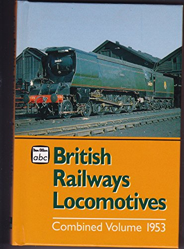 British Locomotives, 1953: Part 1 (Ian Allan abc S.) for sale  Delivered anywhere in Ireland