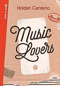Music Lovers par Holden Centeno