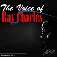 The Voice Of Ray Charles (Remastered 2014)